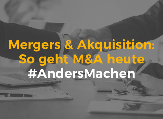 M&A Mergers&Akquisitions