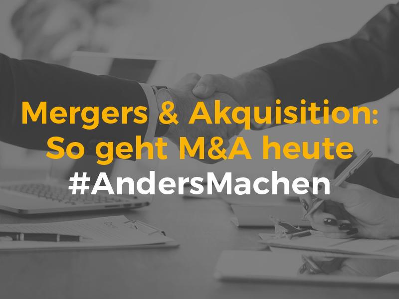 M&A Mergers&Akquisitions